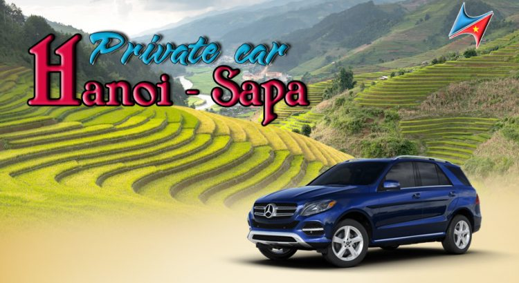 Private car from Ha Noi to Sapa