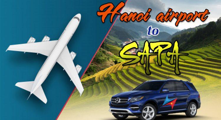Hanoi airport to Sapa Private car with Vietrapro
