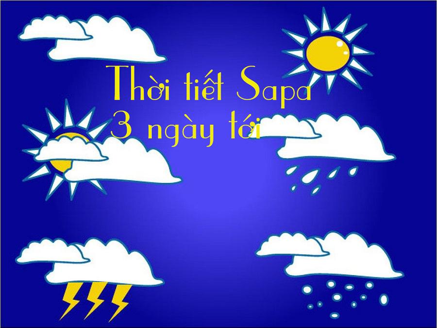 Thời tiết ở Sapa 3 ngày tới