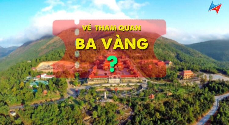 vé tham quan chùa ba vàng quảng ninh
